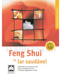 Feng Shui do Lar Saud�vel